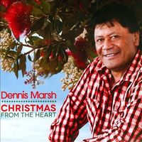 Christmas From The Heart by Dennis Marsh image