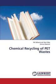 Chemical Recycling of Pet Wastes by Alavi Nikje Mir Mohammad