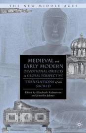 Medieval and Early Modern Devotional Objects in Global Perspective