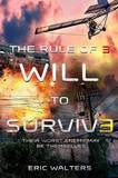 The Rule of Three: Will to Survive by Eric Walters