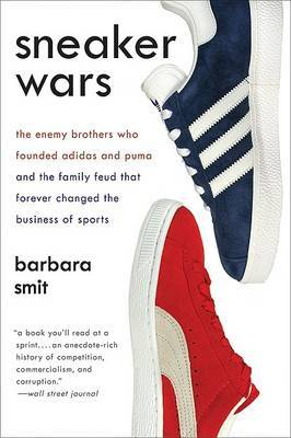 Sneaker Wars by Barbara Smit