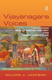 Vijayanagara Voices by William J. Jackson