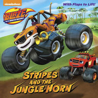 Stripes and the Jungle Horn (Blaze and the Monster Machines) by Frank Berrios