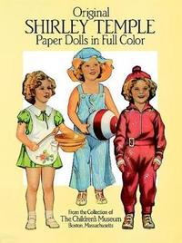 Original Shirley Temple Paper Dolls in Full Colour by Boston Children's Museum image