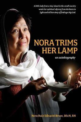 Nora Trims Her Lamp by Nora Ruiz Ednacot Brozo