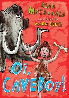Oi, Cave Boy! by Alan MacDonald image