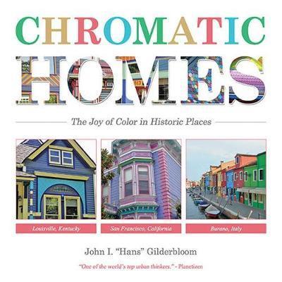 Chromatic Homes by John I. Gilderbloom image