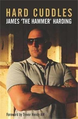 Hard Cuddles by James 'The Hammer' Harding