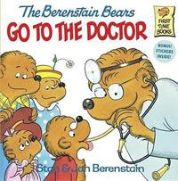 Berenstain Bears Go To The Doctor by Stan Berenstain image
