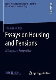 Essays on Housing and Pensions by Thomas Muller