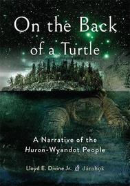 On the Back of a Turtle by Lloyd E Divine Jr