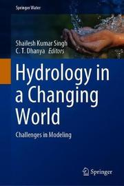 Hydrology in a Changing World