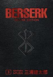 Berserk Deluxe Volume 3 by Kentaro Miura image