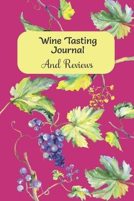 Wine Tasting Journal And Reviews by Rainbow Cloud Press image
