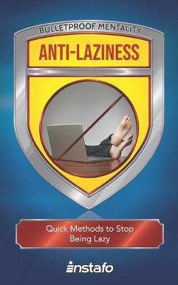 Anti-Laziness by Instafo
