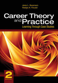 Career Theory and Practice: Learning Through Case Studies by Jane L. Swanson image