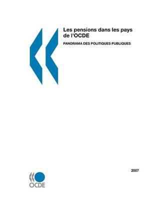 Les Pensions Dans Les Pays De L'OCDE 2007: Panorama Des Politiques Publiques by OECD Publishing image