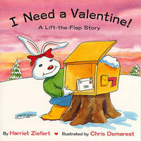 I Need A Valentine by Harriet Ziefert image