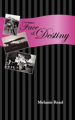 Face of Destiny by Melanie Read