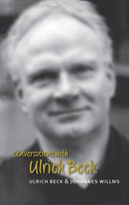 Conversations with Ulrich Beck by Ulrich Beck