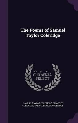 The Poems of Samuel Taylor Coleridge by Samuel Taylor Coleridge image