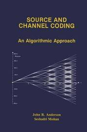 Source and Channel Coding by John B Anderson