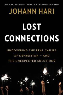 Lost Connections by Johann Hari image