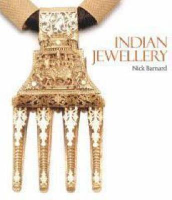 Indian Jewellery by N. Barnard