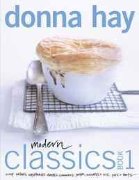 Modern Classics : Book 1 by Donna Hay