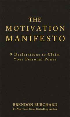 The Motivation Manifesto by Brendon Burchard image