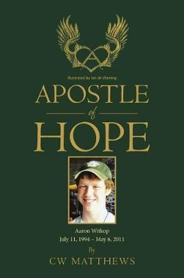 Apostle of Hope by Cw Matthews