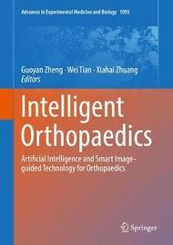 Intelligent Orthopaedics