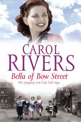 Bella of Bow Street by Carol Rivers image
