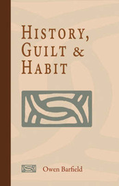 History, Guilt and Habit by Owen Barfield image
