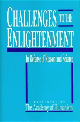 Challenges To The Enlightenment by Academy of Humanism image
