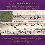 Courts of Heaven: Music from the Eton Choirbook by Various Artists