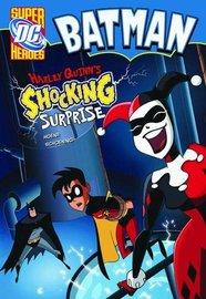 Harley Quinn's Shocking Surprise by Blake A Hoena