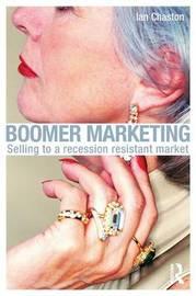 Boomer Marketing by Ian Chaston