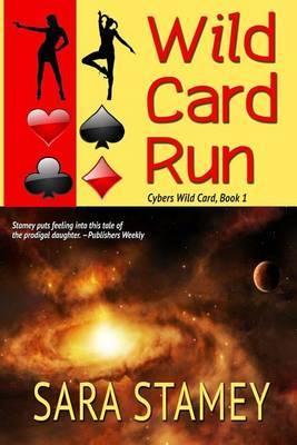Wild Card Run by Sara Stamey