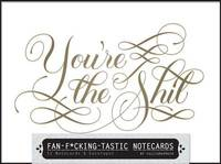 Fan-F**king-Tastic Notecards (12 Cards/Envelopes) by Calligraphuck