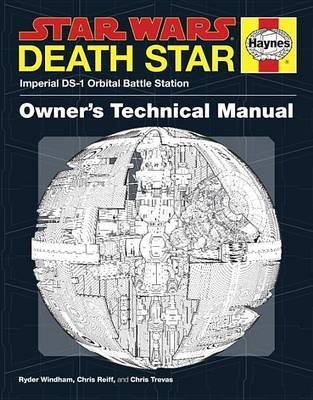 Star Wars: Death Star Owner's Technical Manual by Ryder Windham image
