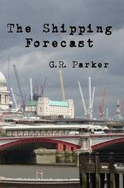 The Shipping Forecast by Gary Parker