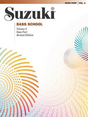 Suzuki Bass School: v. 2: Bass Part by Shinichi Suzuki