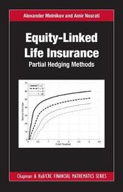 Equity-Linked Life Insurance by Alexander Melnikov