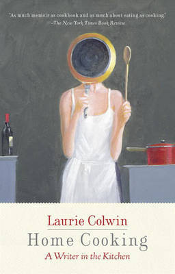 Home Cooking by Laurie Colwin image