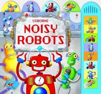 Noisy Robots by Sam Taplin