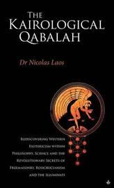 Kairological Qabalah - Rediscovering Western Esotericism by Nicolas Laos
