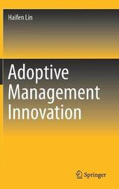 Adoptive Management Innovation by Haifen Lin