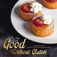 Good without Gluten by Frederique Jules