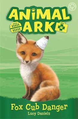 Animal Ark, New 3: Fox Cub Danger by Lucy Daniels image